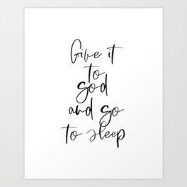 Give It To God, Bedroom Decor, Inspirational Art, Printable Wall Art Art Print