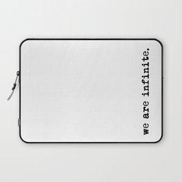 We are infinite. (Version 2, in black) Laptop Sleeve