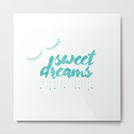 Cool Dreams Typography Metal Print