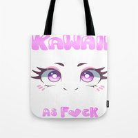 kawaii Tote Bags featuring KAWAII by s3tok41b4