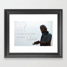 How you lead Framed Art Print