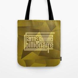 aBilionaire Tote Bag