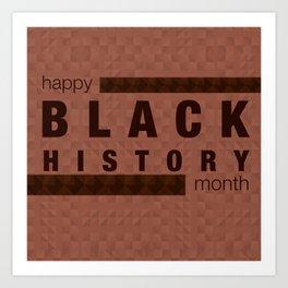 Happy Black History Month Art Print