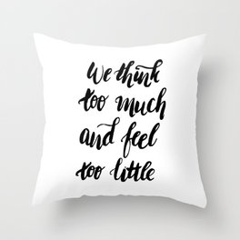 We Feel to Little Throw Pillow