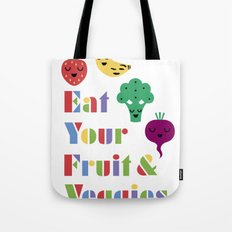 Eat Your Fruit and Veggies 3 Tote Bag