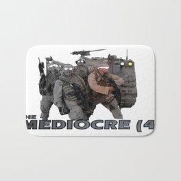 The Mediocre (4) Bath Mat