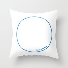 Blank Space Throw Pillow
