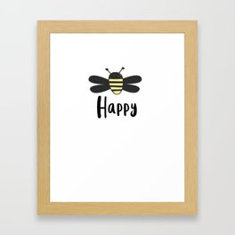 Bee Happy Bee Keeper Save The Earth Bee Lover Gift Pullover Hoodie Framed Art Print