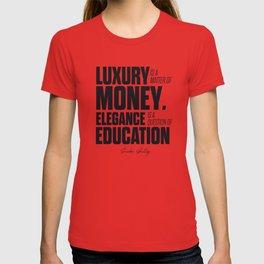Sacha Guitry, inspirational quote, classy gentleman luxury & money, elegance & education, politeness T-shirt