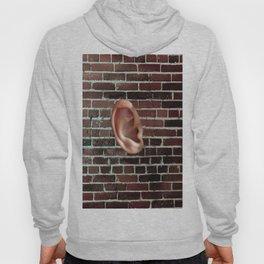 'Walls Have Ears' Hoody