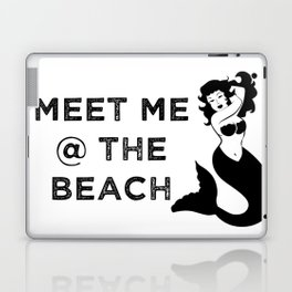 Meet Me @ The Beach Laptop & iPad Skin