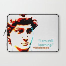 Michelangelo - I'm still learning. Laptop Sleeve