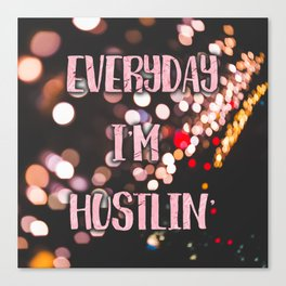 Hustlin' Canvas Print