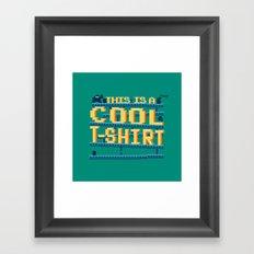 This Is a Cool Tshirt Framed Art Print