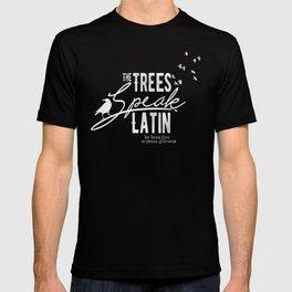 The Trees Speak Latin - Raven Boys T-shirt