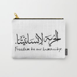 freedom humanity 2018 new arabic الحرية لانسانيتنا حريه عربي Carry-All Pouch