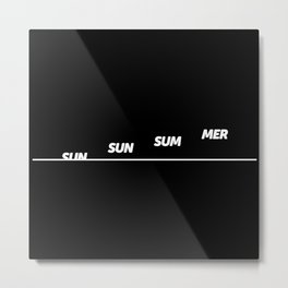 Sun Sun Sum Mer Metal Print