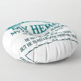 My Dad - My HERO Floor Pillow
