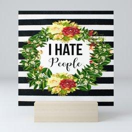 I Hate People Mini Art Print