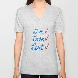 Live love list Unisex V-Neck