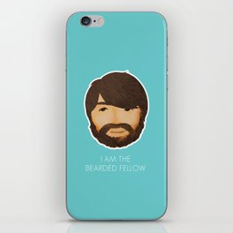 I Am The Bearded Fellow iPhone Skin