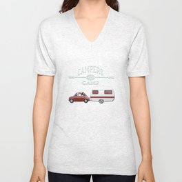 NEVER STOP EXPLORING - CAMPERS GONNA CAMP Unisex V-Neck
