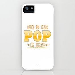 POP IS HERE iPhone Case