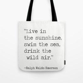 Ralph Waldo Emerson quote 1 Tote Bag