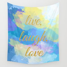Live, Laugh, Love - Inspirational quote on an abstract background Wall Tapestry