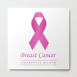 Breast cancer awareness pink ribbon- graphic to support women suffering from breast cancer Metal Print