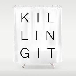 Killingit Shower Curtain