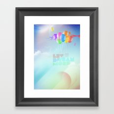 Let's dream more Framed Art Print