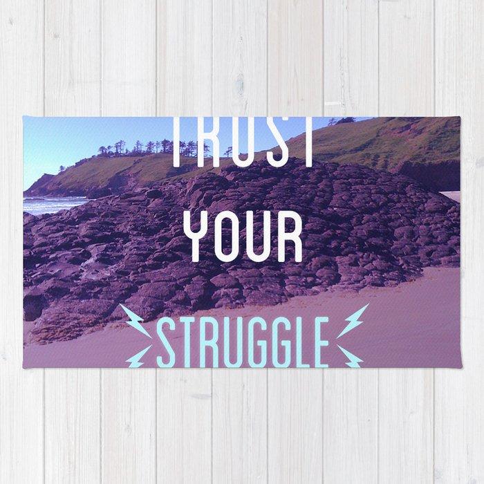 Trust Your Struggle Rug