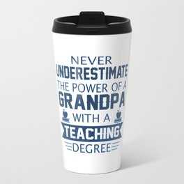 Grandpa Teacher Travel Mug