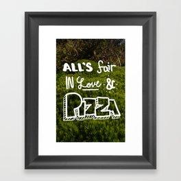 all's fair... Framed Art Print