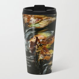 Nothing is Lost Travel Mug
