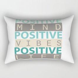 Positive Mind Positive Vibes Positive Life Rectangular Pillow