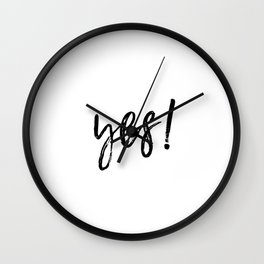 YES, Typography, Inspirational Artwork, Quote Prints, Trending Now, Black and White Wall Clock