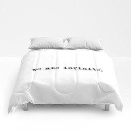 We are infinite. (Version 1, in black) Comforters