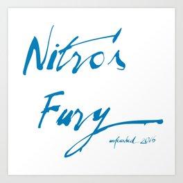 Nitro's Fury Unleashed 2016 Art Print