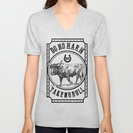 Do No Harm but Take no bull Unisex V-Neck