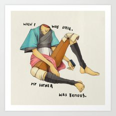 When I Was Little, My Father Was Famous. (Type) Art Print