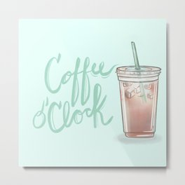 Coffee o' Clock Metal Print