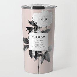 Como Se Flor Travel Mug