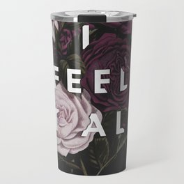 I Feel It All Travel Mug