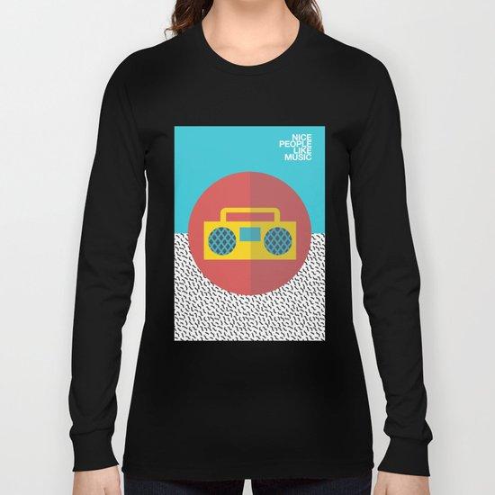 Nice People Like Music Long Sleeve T-shirt