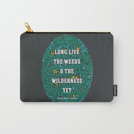 Weeds and Wilderness Carry-All Pouch
