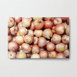 Onions, Onions, Onions! Metal Print