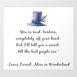 All the Best People Are Art Print