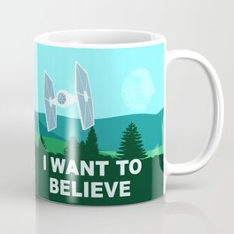 I WANT TO BELIEVE - Star Wars Coffee Mug